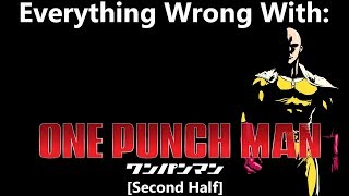 Everything wrong with: one punch man (second half)