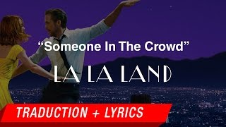 "Someone In The Crowd (From ""La La Land"") [Traduction Française + Lyrics] Cover By Doddleoddle"