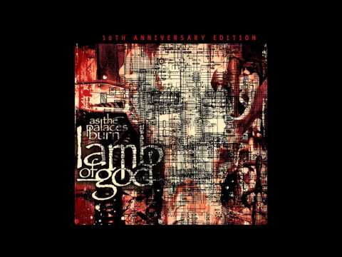 Lamb Of God As The Palaces Burn 2013 REMASTERED Full Album