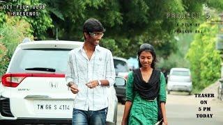 PROJECT 5- a Tamil comedy short film by PRAGASH RAJ