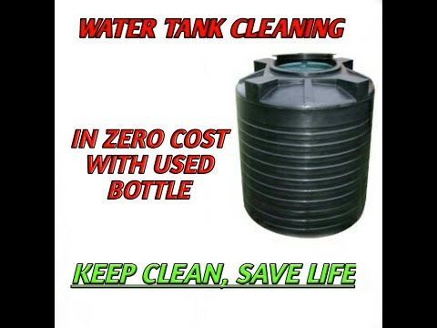 Water tank cleaning in easy and zero cost