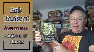Rob Looks at the Dark Eye Aventuria: Arsenal of Heroes...And More!!