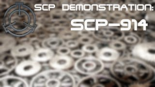 SCP Demonstration: SCP-914