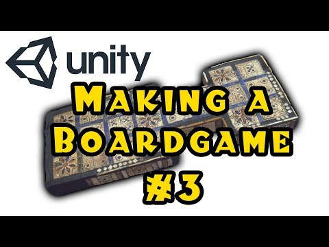 Unity 3d: Making a Board Game! - Episode 3