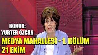 Mutabakatın sınırları / Ayşenur Arslan ile Medya Mahallesi / 1. Bölüm- 21 Ekim