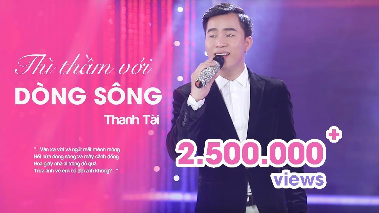 THÌ THẦM VỚI DÒNG SÔNG - THANH TÀI || Album