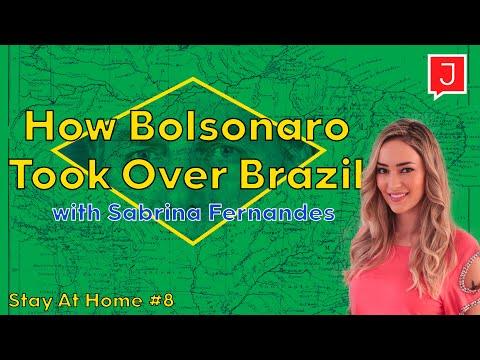 Sabrina Fernandes: How Bolsonaro Took Over Brazil (Stay At Home #8)