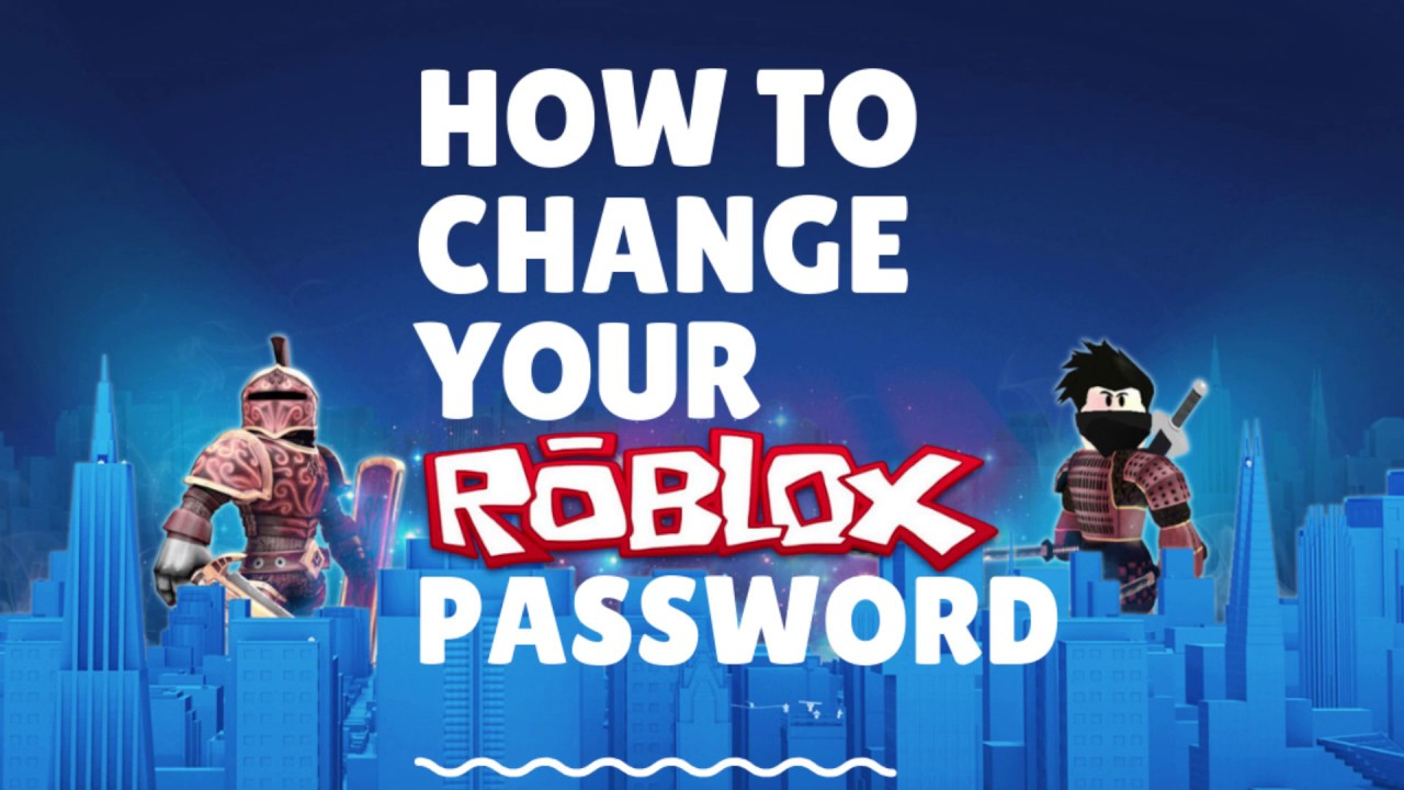 How To Change Your Roblox Password New Free 2020 Guide Youtube