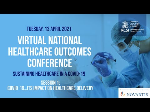 National Healthcare Outcomes Conference 2021: Session 1
