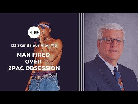 Public Official Fired due to 2Pac Obsession