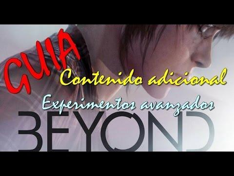 Guia Beyond: Dos almas | en español | contenido adicional | experimentos avanzados