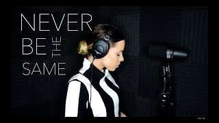 Camila Cabello - Never Be The Same (Cover by Drew Ryn) Video