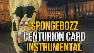 SpongeBOZZ - Centurion Card Instrumental Remake (by MVXIMUM BEATZ)