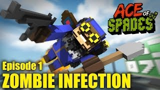 Ace Of Spades: Zombie Infection! - Episode 1