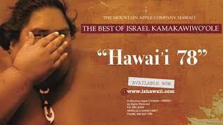 """OFFICIAL Israel """"IZ"""" Kamakawiwo?ole - Hawai?i '78"""