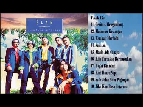 Slam - Gerimis Mengundang (Full Album 1996)