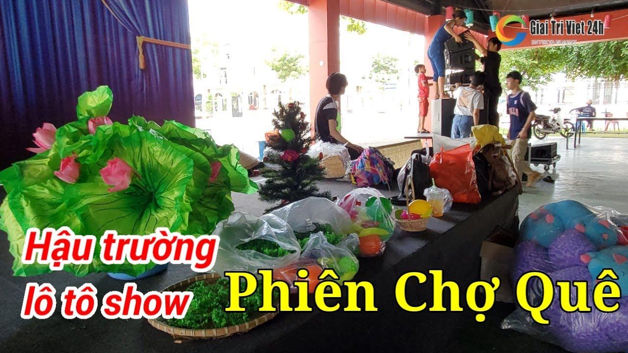 Toàn cảnh Sài Gòn Tân Thời set up sân khấu lô tô show Phiên Chợ Quê tại Bình Dương
