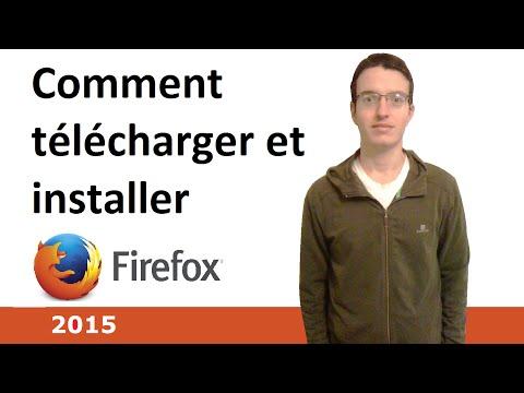 Comment télécharger et installer Firefox 2015