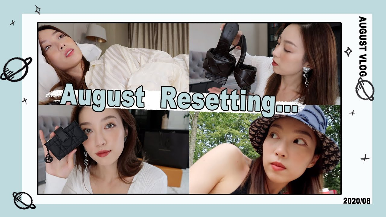 VLOG:八月重置 AUGUST RESETING...