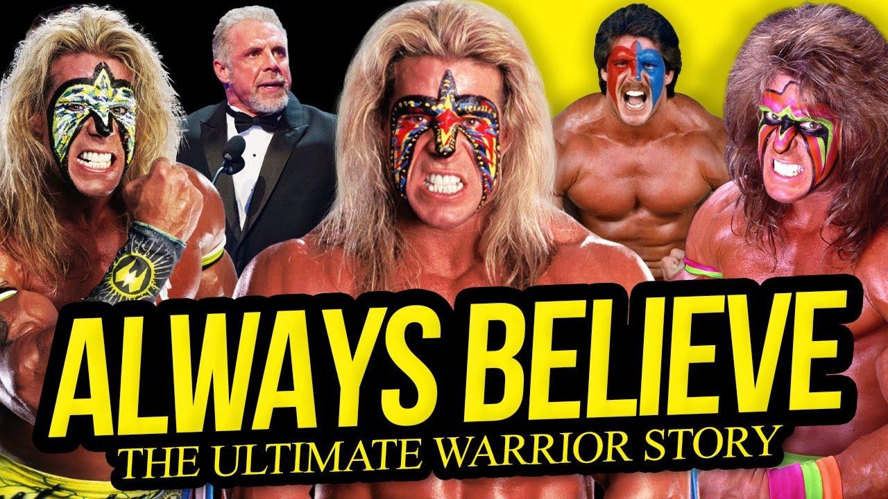 ALWAYS BELIEVE | The Ultimate Warrior Story (Full Career Documentary)