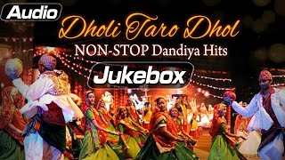 Dholi Taro Wage Dhol - Jukebox 3 - Top 10 Festival Songs