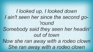 Watch Toby Keith She Ran Away With A Rodeo Clown video