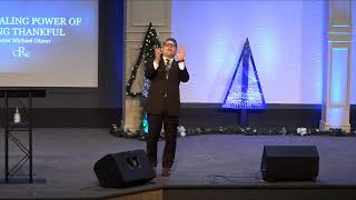 """""""The Healing Power Of Being Thankful"""" with Pastor Michael Otano"""