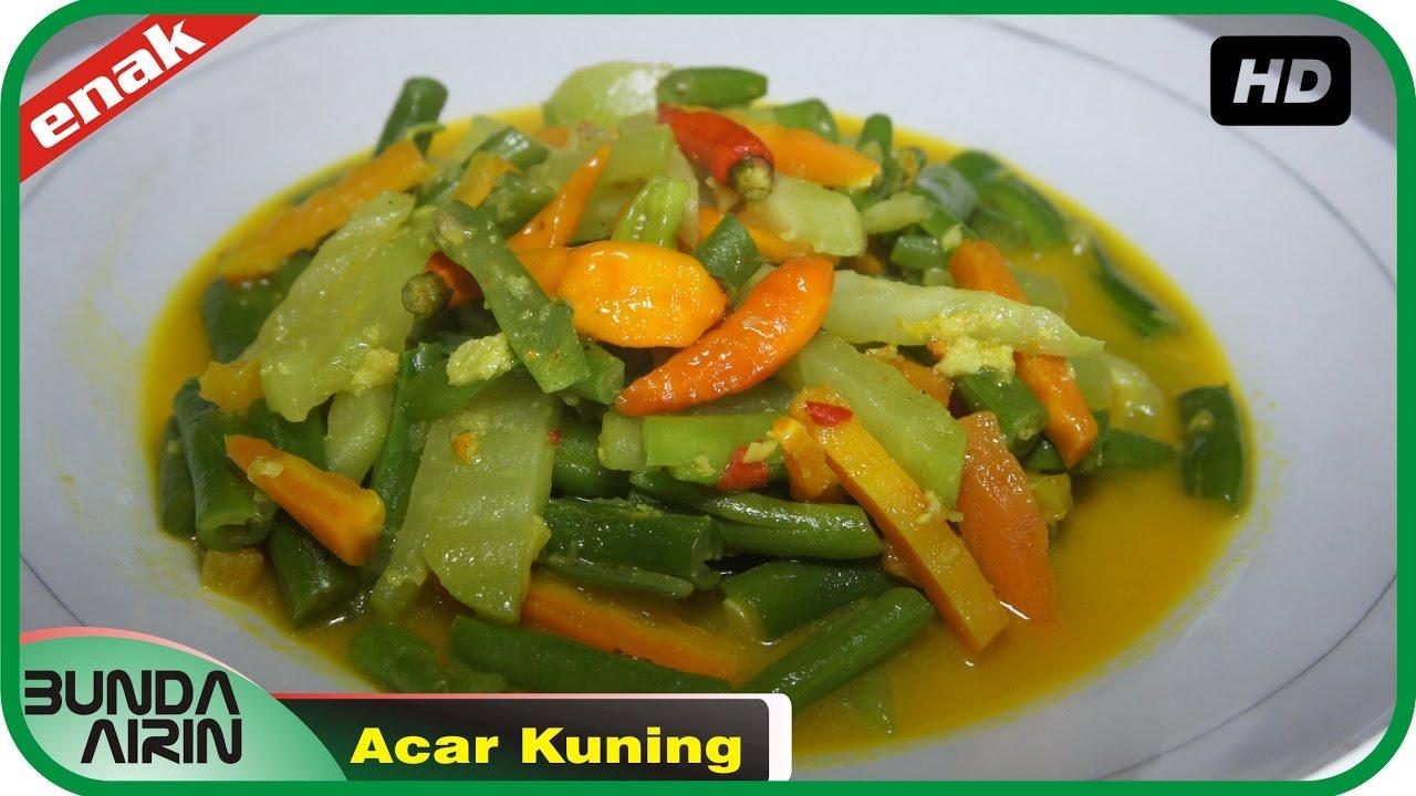 Acar Kuning Resep Masakan Indonesia Rumahan Enak Mudah Simpel Recipes Indonesia Bunda Airin Youtube