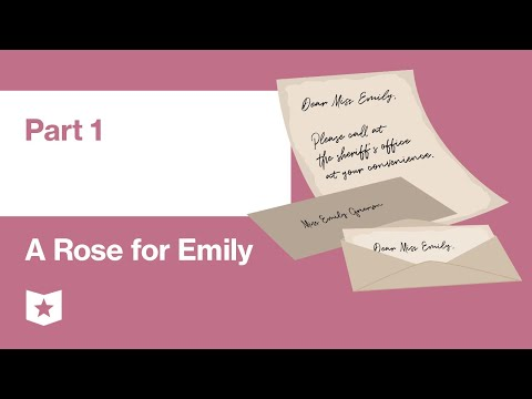 A Rose For Emily By William Faulkner | Part 1