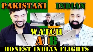 Pakistani and Indian React to AIB Honest Indian Flights