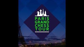 2018 Paris Grand Chess Tour: Русскоязычная Передача День 3 - Рапид