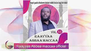 Raayyaa Abbaa Maccaa Vol 33C new 2020