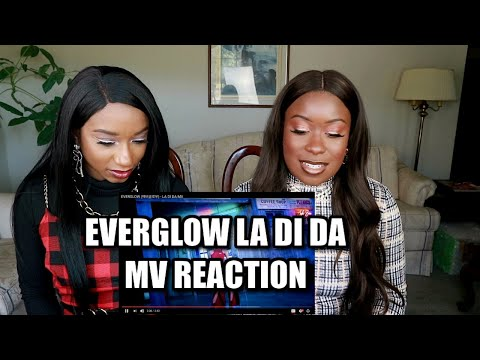EVERGLOW LA DI DA MV REACTION