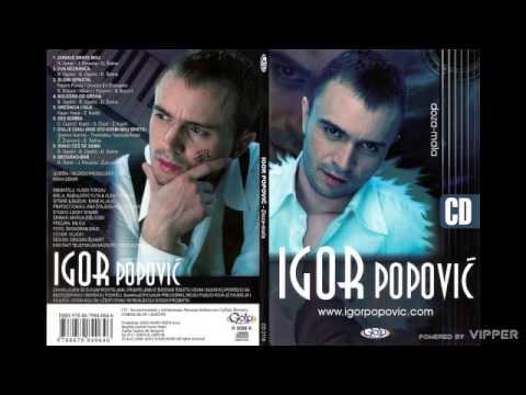 Igor Popovic - Snaci ces se sama - (Audio 2008)