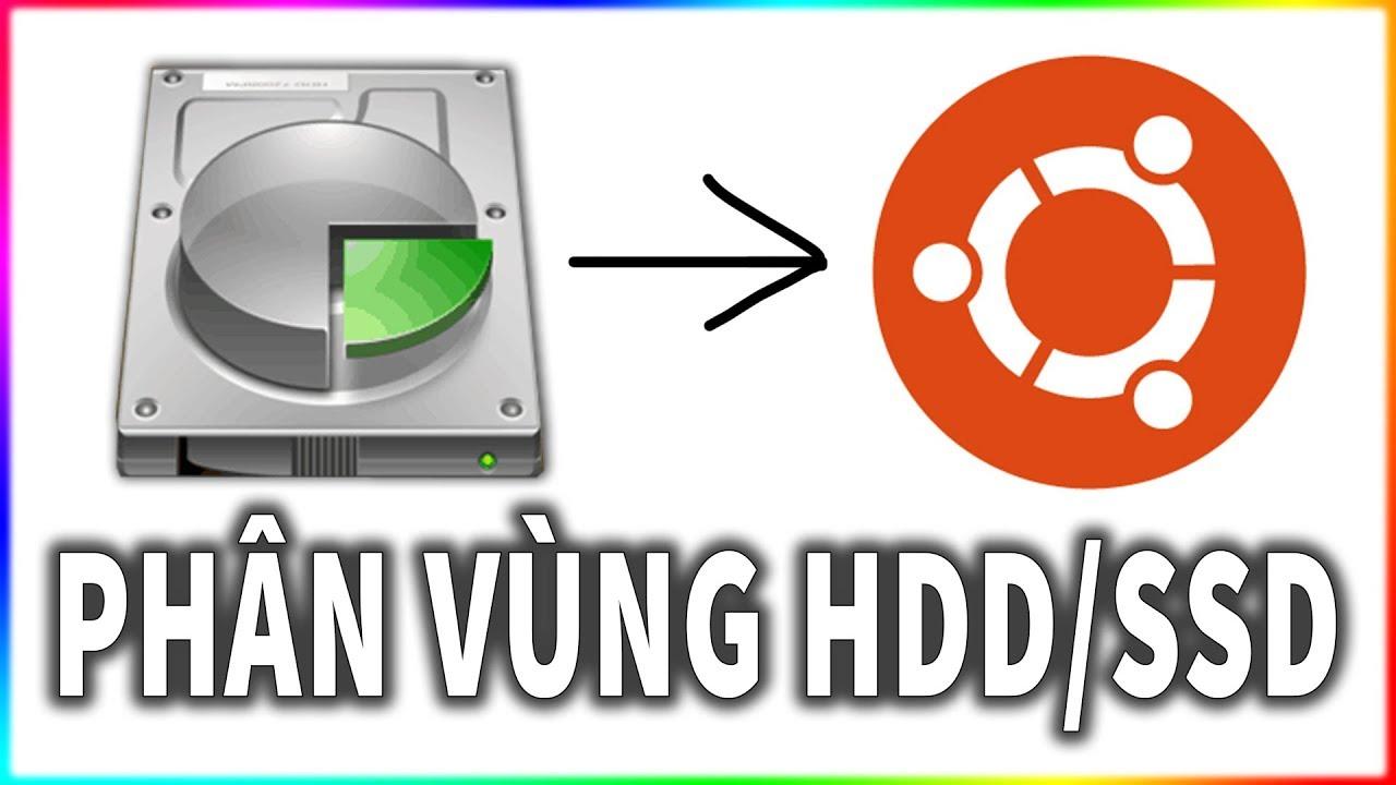 Cách phân vùng ổ cứng để cài Ubuntu theo ý muốn