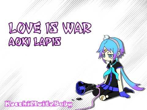 [Aoki Lapis] Love is war