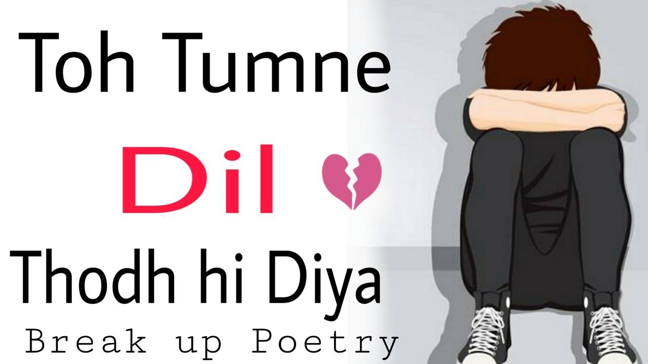 Image of: Status breakup poem lovepoem Youtube Break Up Status In Hindi Heart Touching Attitude Poetrypoem