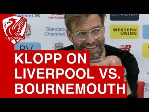 Jurgen Klopp Pre Match Press Conference | Liverpool vs. Bournemouth