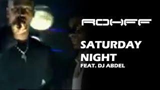 Смотреть клип Rohff Ft. Dj Abdel - Get Down, Samedi Soir
