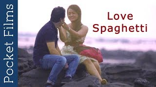 Love Spaghetti – Hindi Romantic Short Film