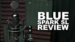 Blue Spark SL XLR Condenser Mic Review / Test