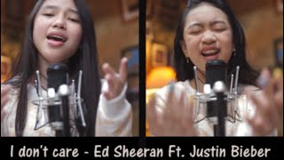 I Don't Care ( Cover by Zara Leola & Anneth Delliecia )