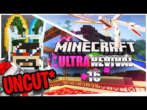 Minecraft: Ultra Modded Revival Uncut Ep. 15