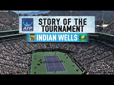 The Story Of The 2017 BNP Paribas Open