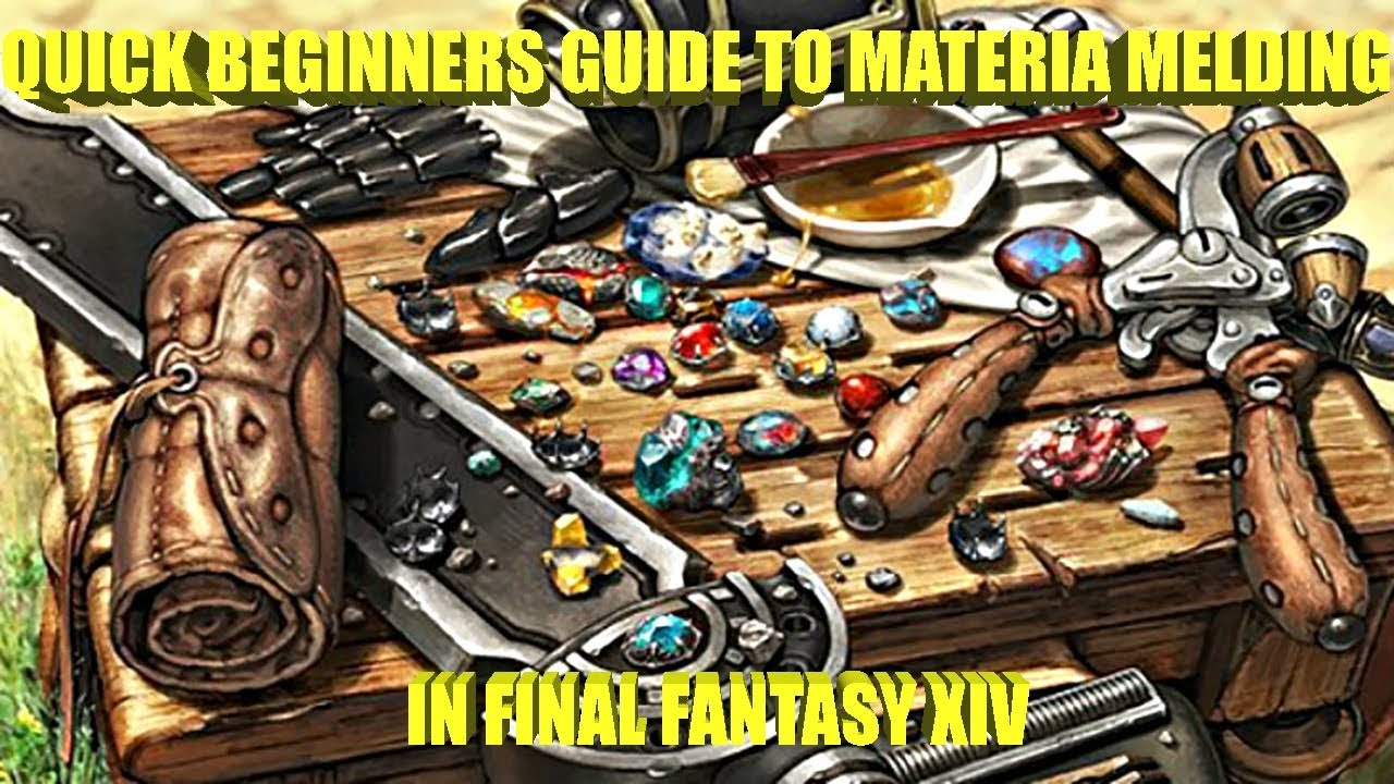Quick Beginners Guide to Materia Melding
