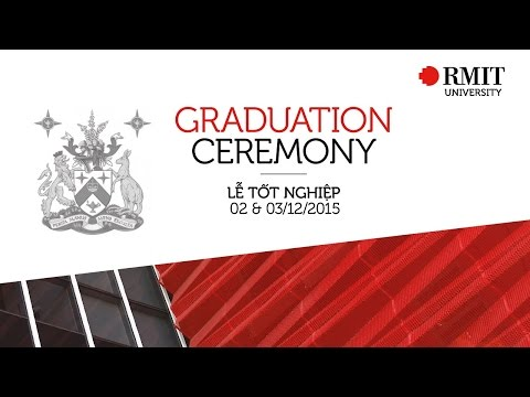 RMIT Vietnam Graduation 2015 - Session 2 (SGS campus)