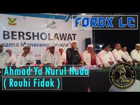 Ahmad Ya Nurul Huda ( Rouhi Fidak ) ~ Az Zahir Dan Habib Ali Zainal Abidin #PLNBersholawat