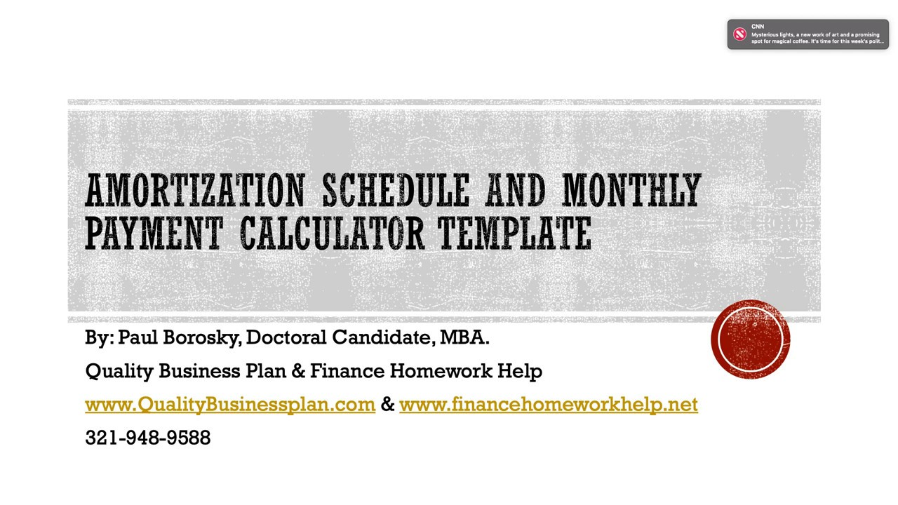 amortization schedule and monthly payment calculator for a business