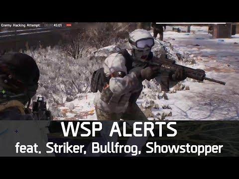 WSP Alerts feat. Striker, Bullfrog, Showstopper | The Division 1.8