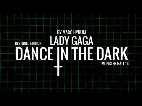 "Lady Gaga ""Dance In The Dark"" Monster Ball 10 Restored Edition"